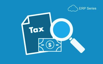 ERP Decision Series: Tax Management