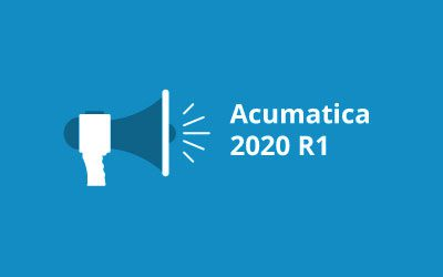 Acumatica 2020 R1: A Significant New Product Release